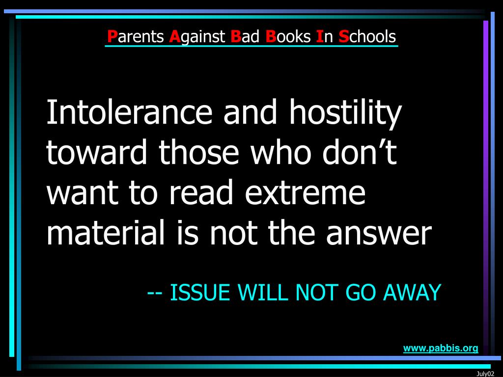 Intolerance and hostility toward those who don't want to read extreme material is not the answer