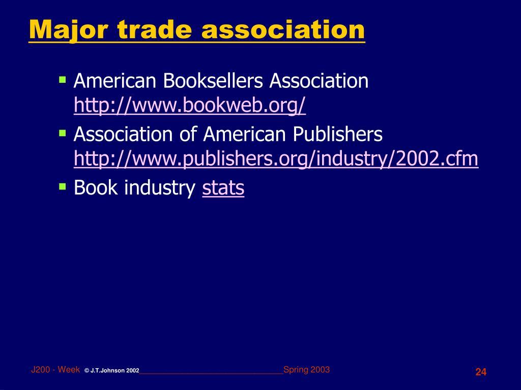 Major trade association