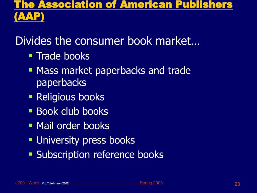 The Association of American Publishers (AAP)