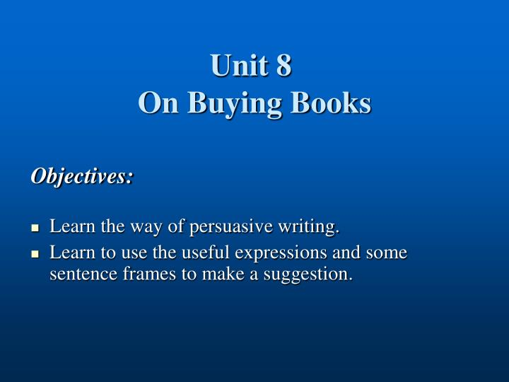 Unit 8 on buying books