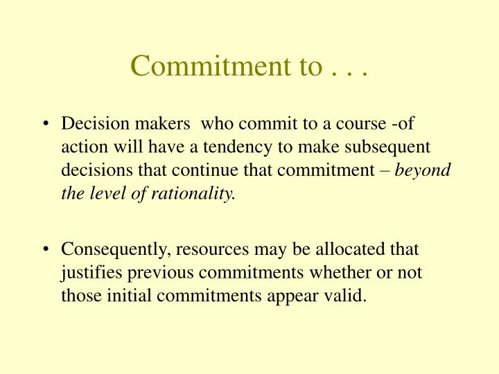Commitment to . . .