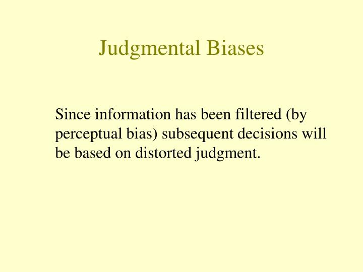 Judgmental Biases