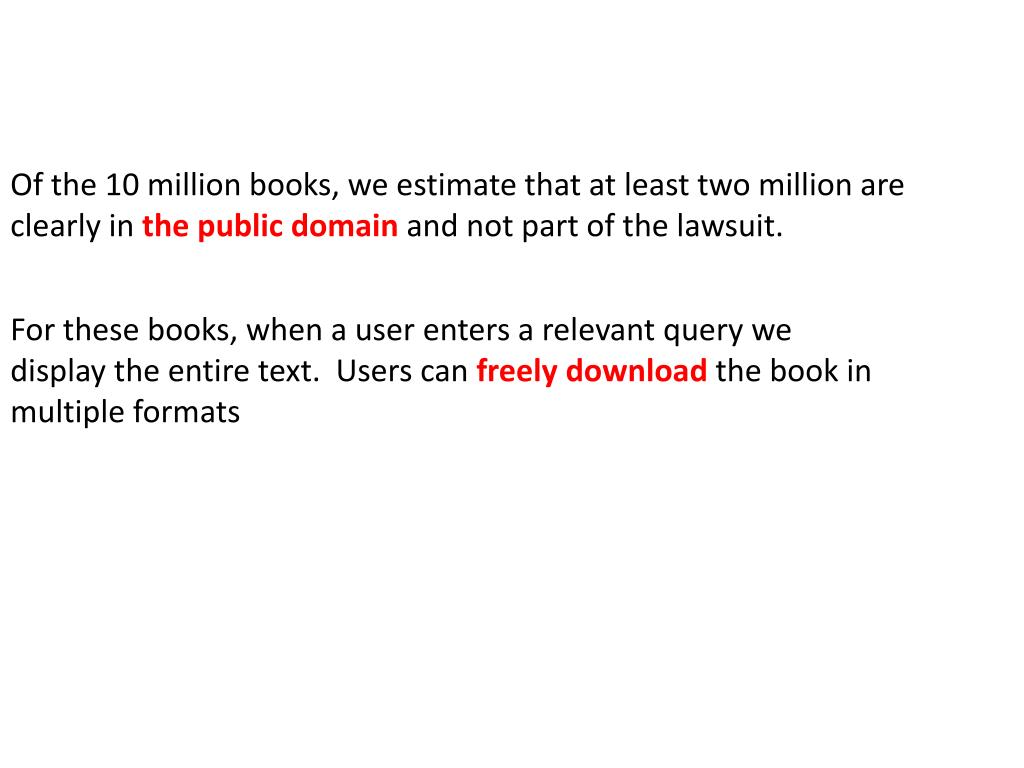 Of the 10 million books, we estimate that at least two million are