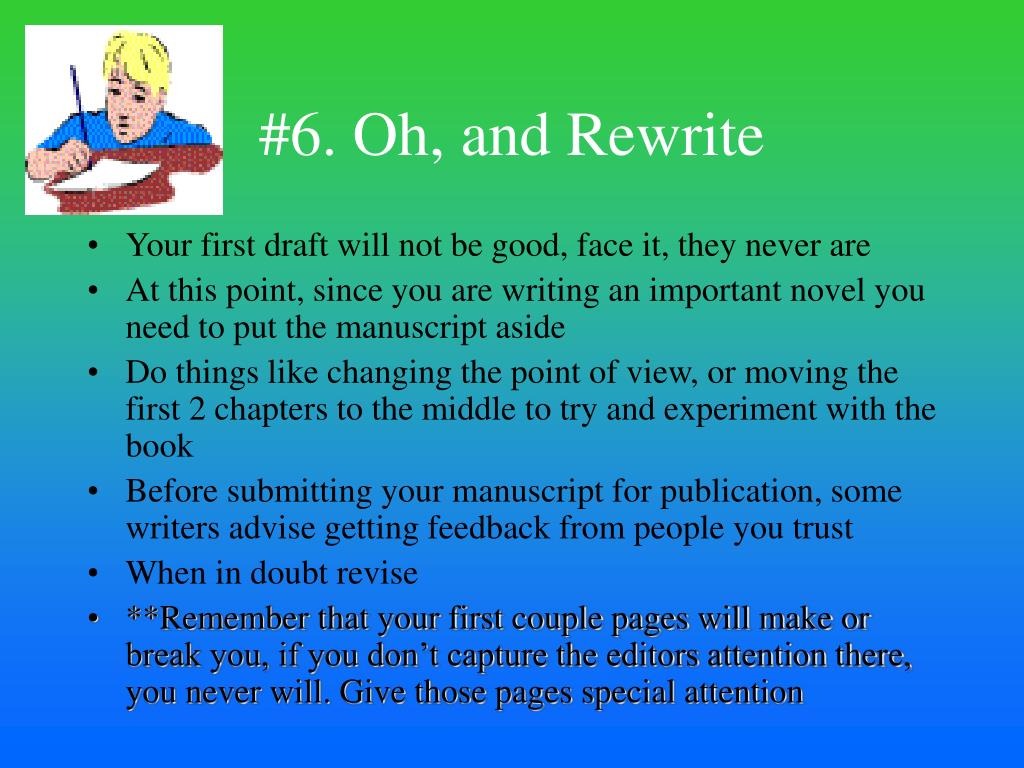 #6. Oh, and Rewrite