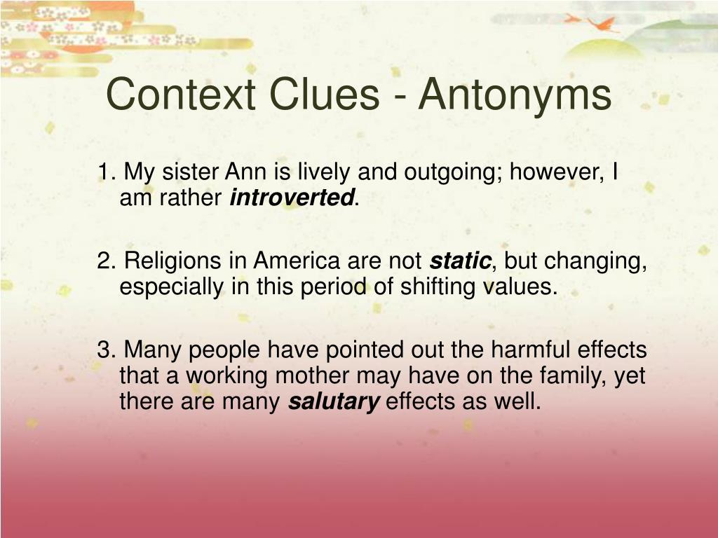Context Clues - Antonyms