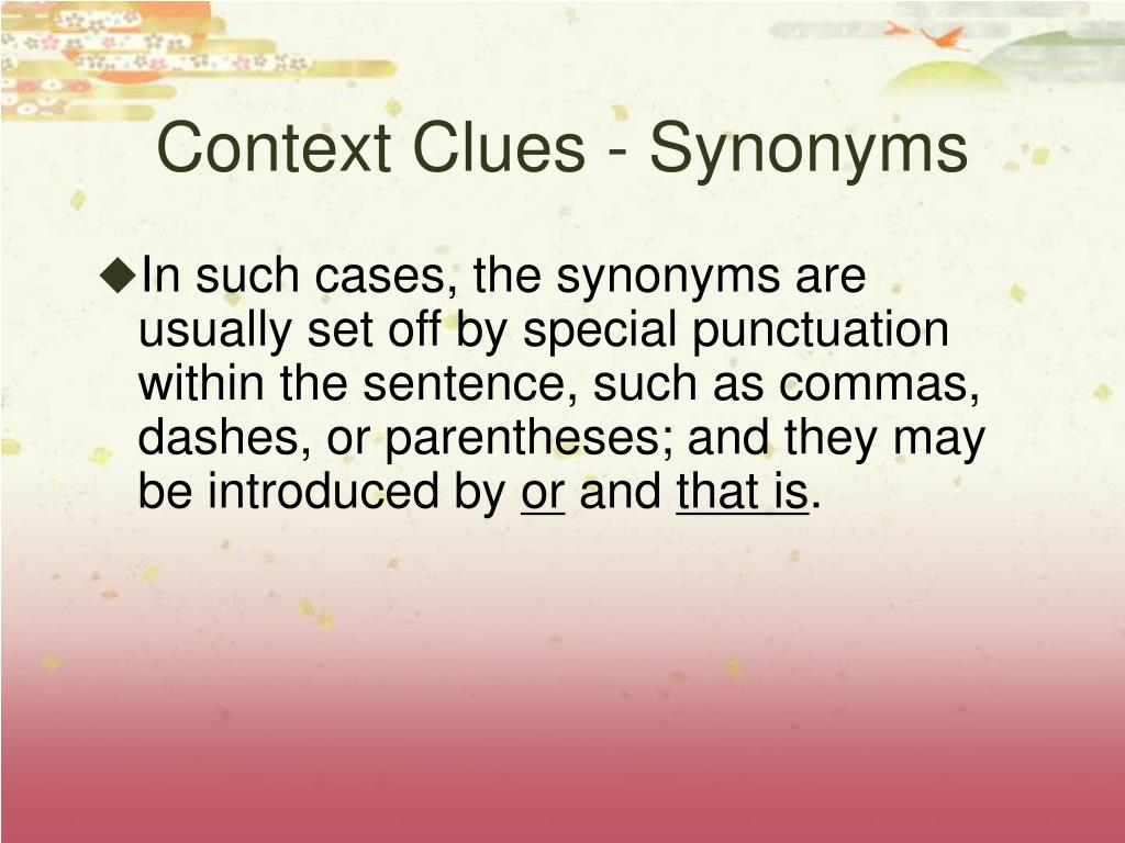 Context Clues - Synonyms