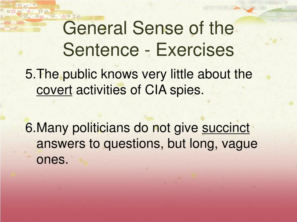 General Sense of the Sentence - Exercises