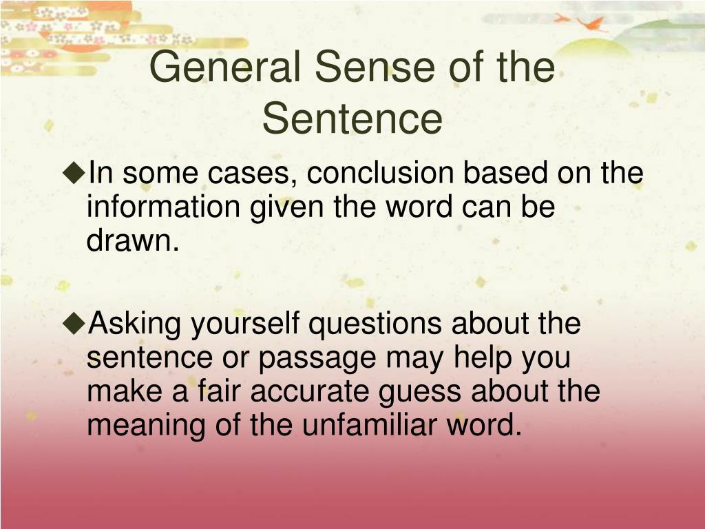 General Sense of the Sentence
