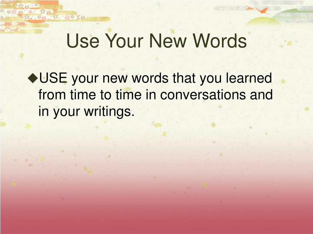 Use Your New Words