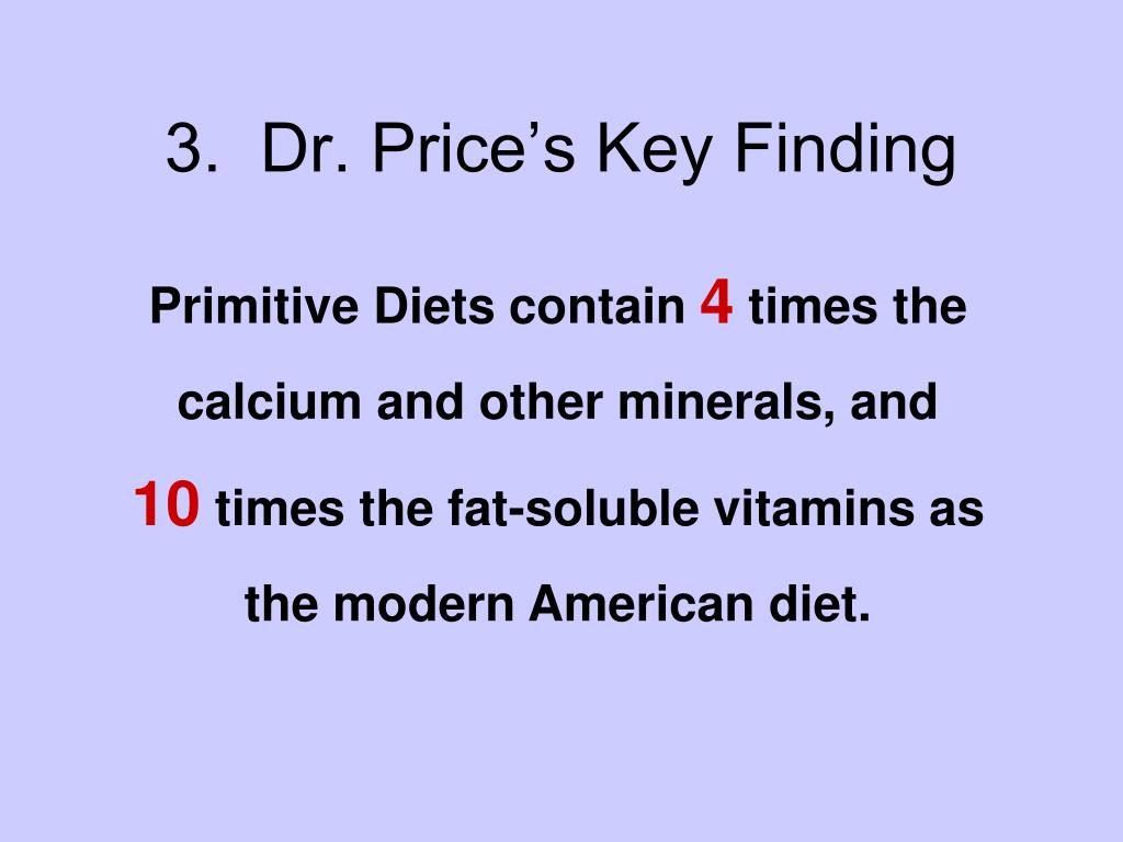 3.  Dr. Price's Key Finding