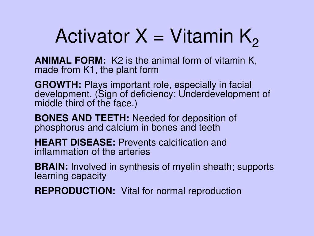 Activator X = Vitamin K