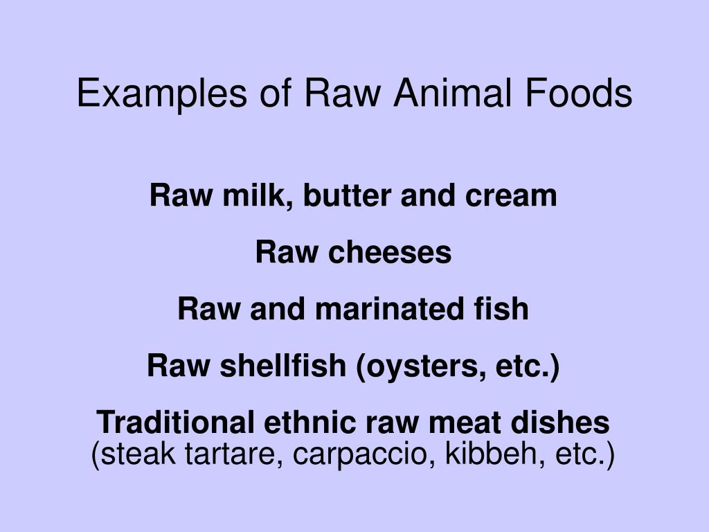 Examples of Raw Animal Foods
