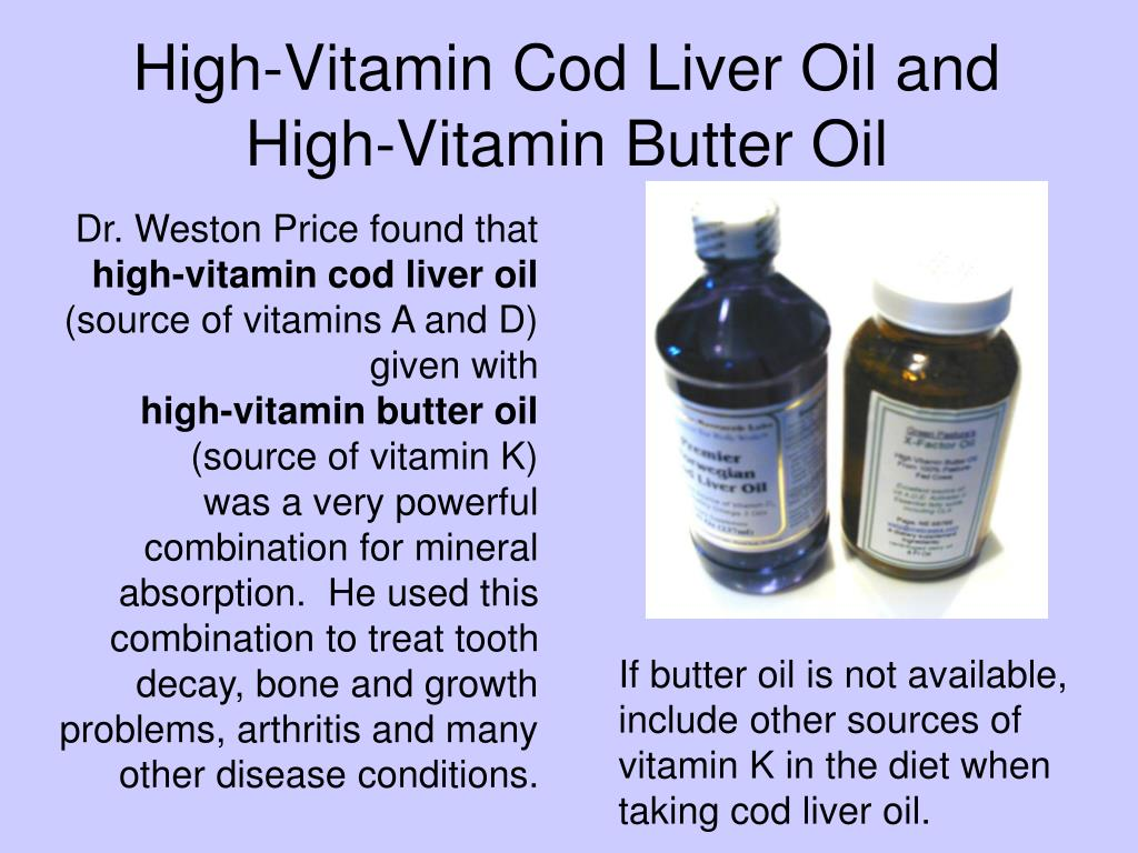 High-Vitamin Cod Liver Oil and High-Vitamin Butter Oil