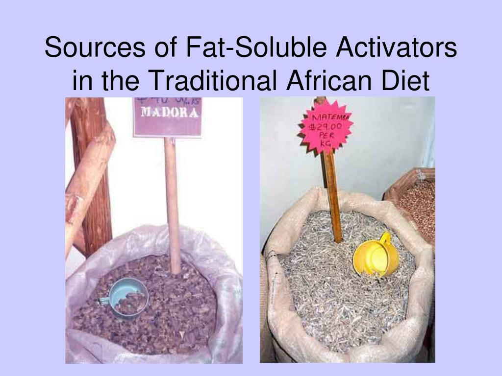 Sources of Fat-Soluble Activators
