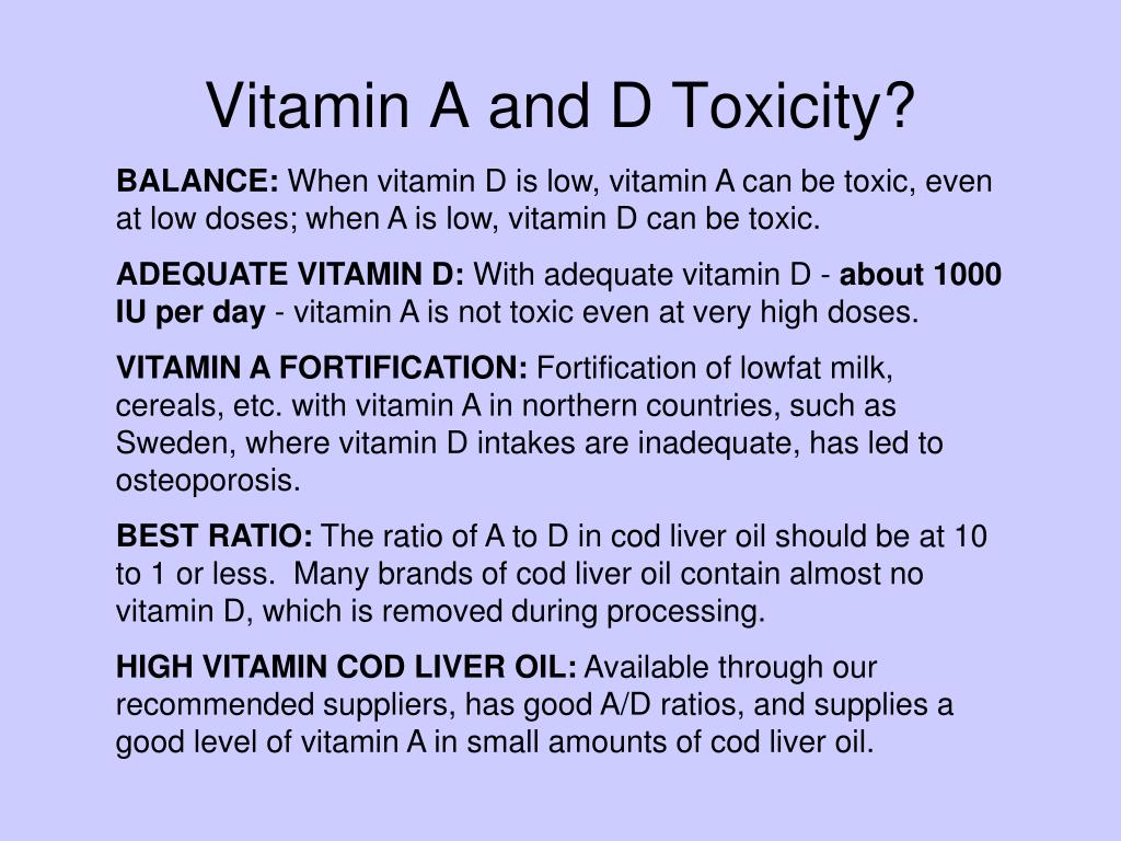 Vitamin A and D Toxicity?
