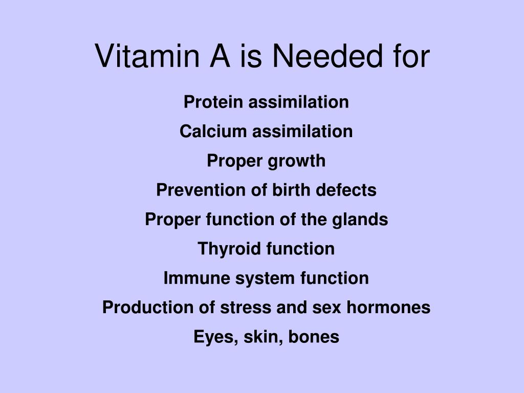 Vitamin A is Needed for