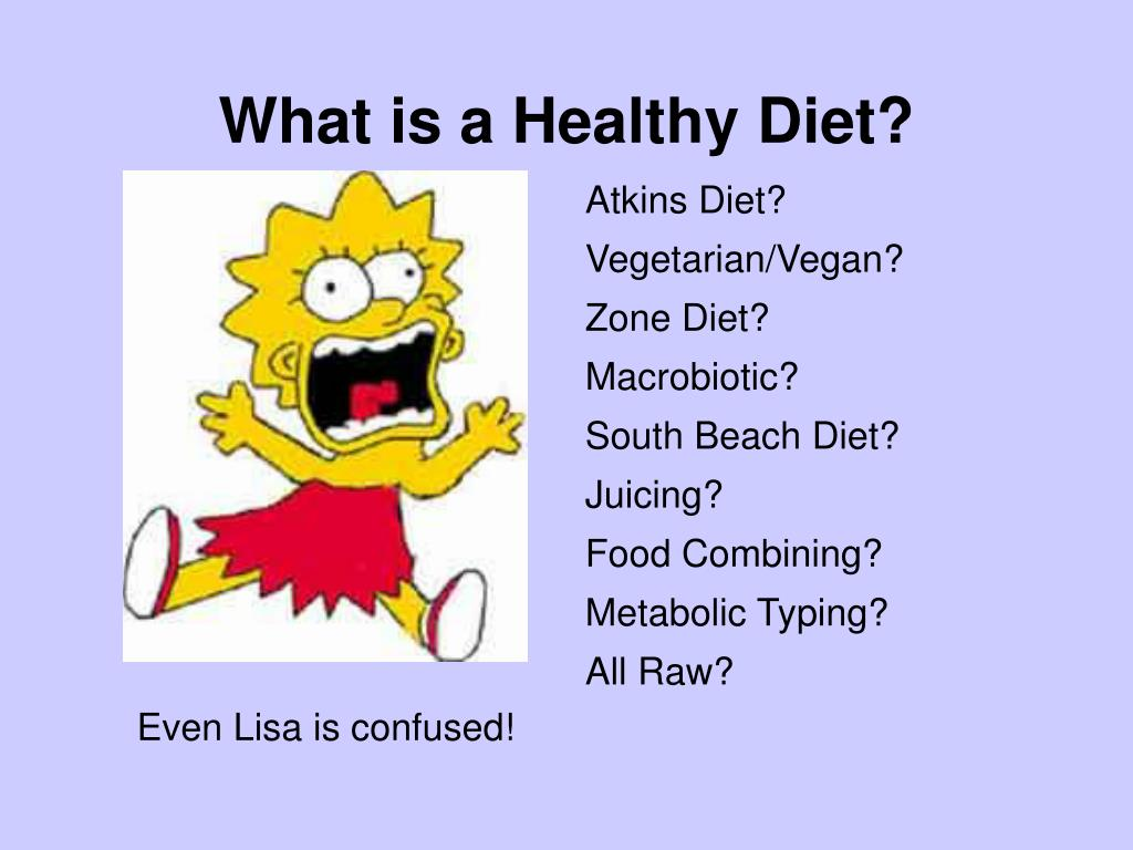 What is a Healthy Diet?