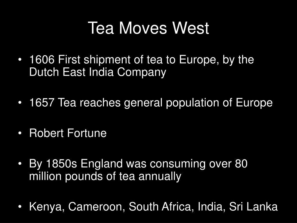 Tea Moves West