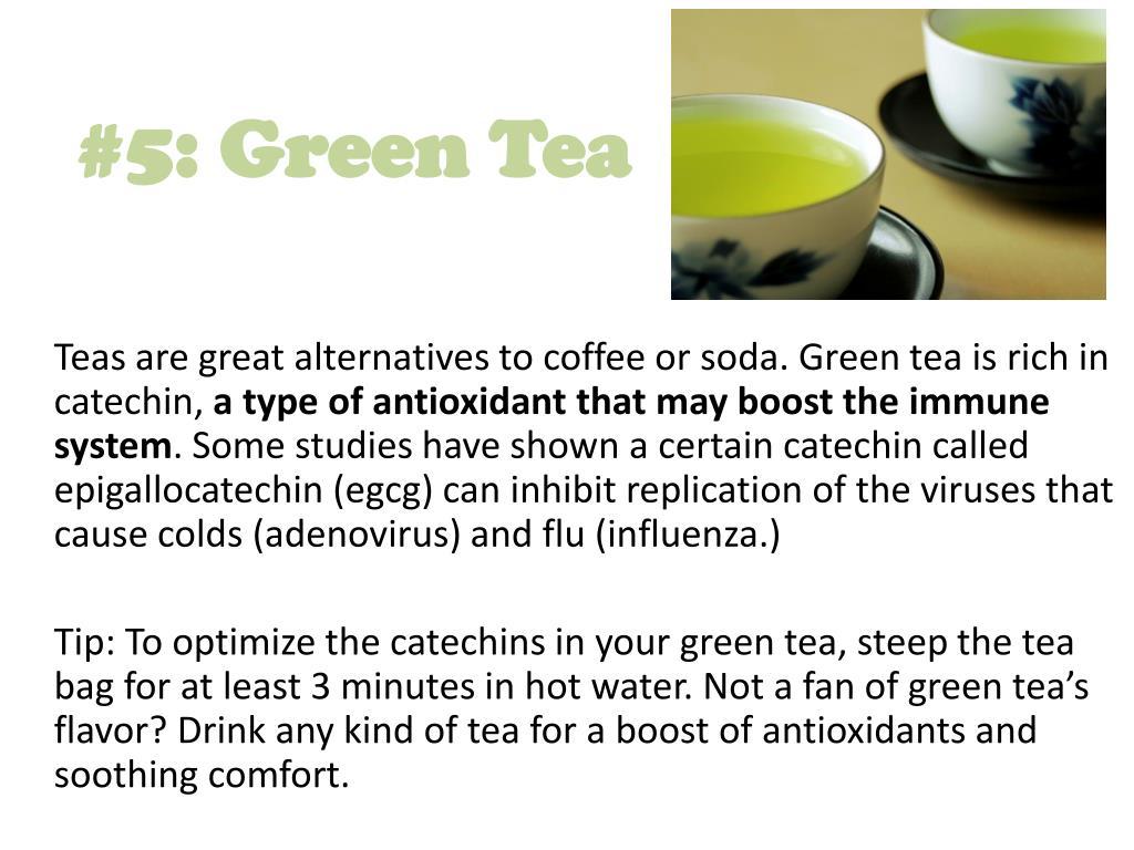 #5: Green Tea
