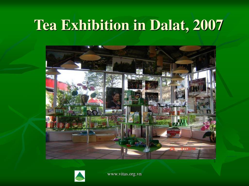 Tea Exhibition in Dalat, 2007
