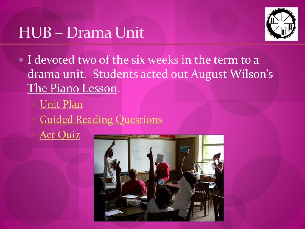 HUB – Drama Unit