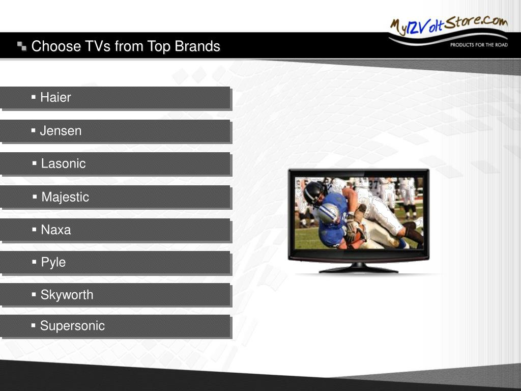 Choose TVs from Top Brands