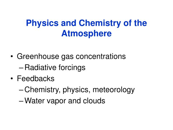 Physics and Chemistry of the Atmosphere