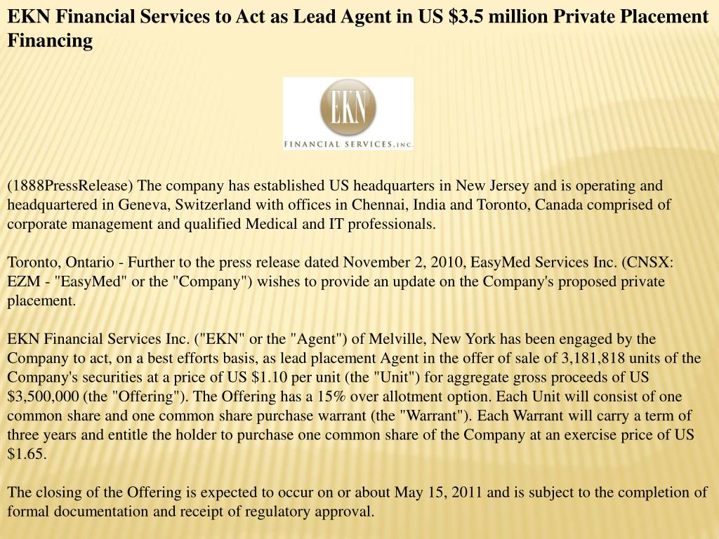 EKN Financial Services to Act as Lead Agent in US $3.5 million Private Placement Financing