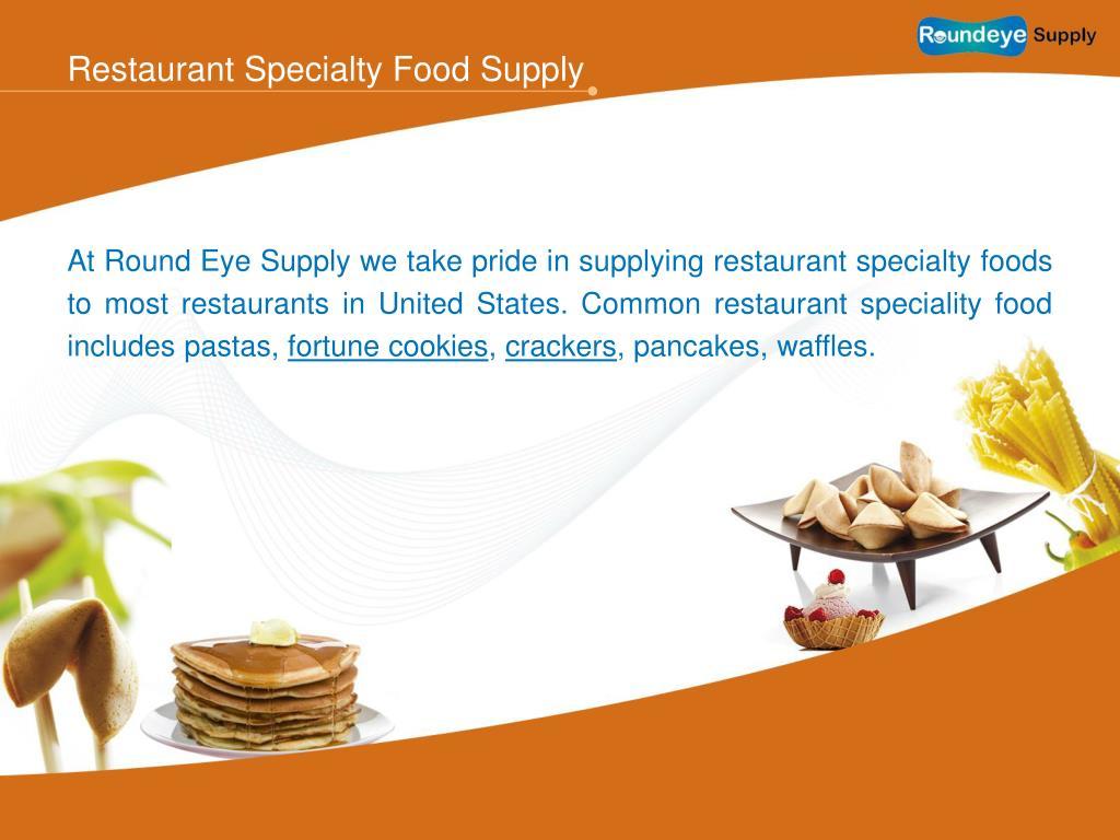Restaurant Specialty Food Supply
