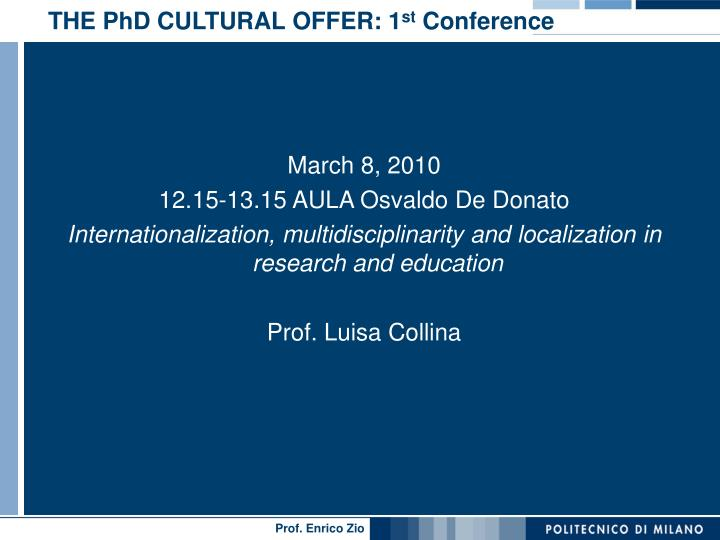THE PhD CULTURAL OFFER: 1