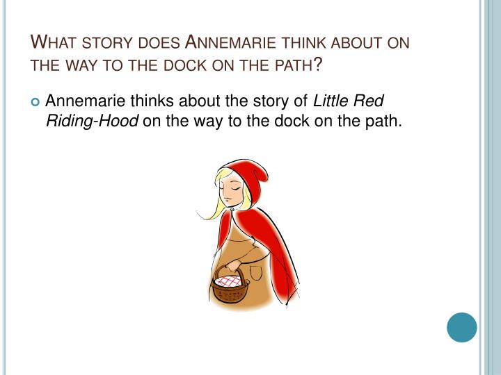What story does Annemarie think about on the way to the dock on the path?