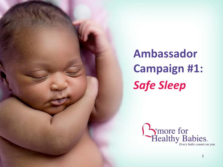 Ambassador campaign 1 safe sleep