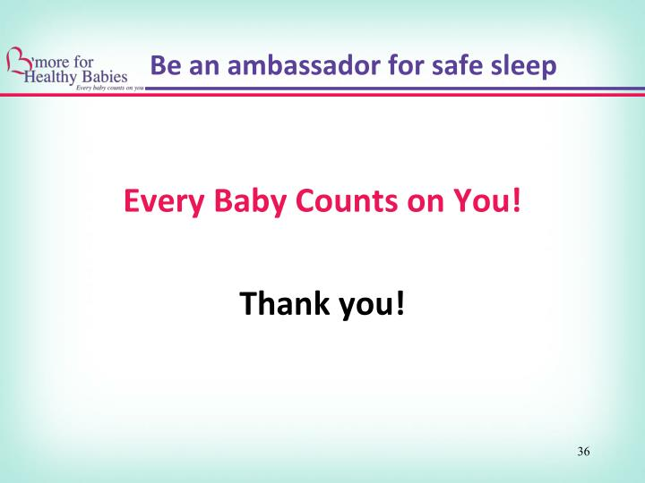 Every Baby Counts on You!
