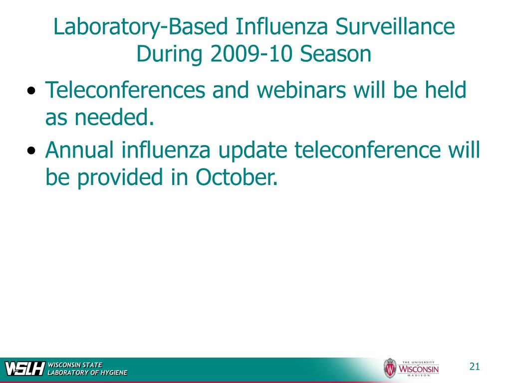 Laboratory-Based Influenza Surveillance During 2009-10 Season