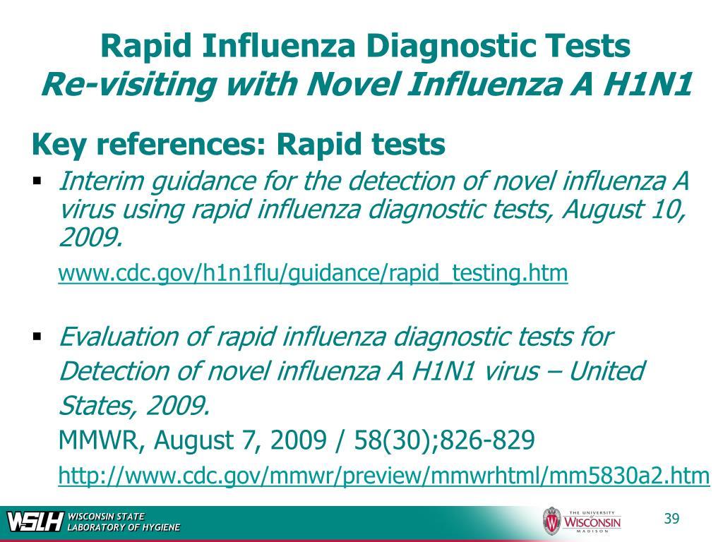 Rapid Influenza Diagnostic Tests