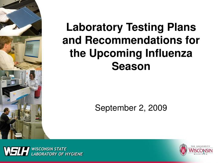 Laboratory Testing Plans and Recommendations for the Upcoming Influenza Season