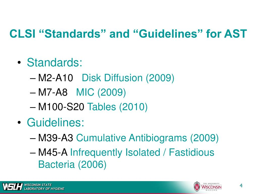 "CLSI ""Standards"" and ""Guidelines"" for AST"