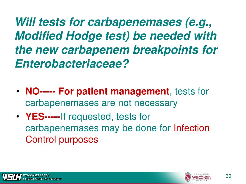 Will tests for carbapenemases (e.g., Modified Hodge test) be needed with the new carbapenem breakpoints for Enterobacteriaceae?