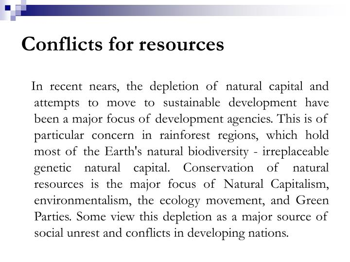Conflicts for resources