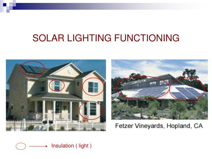 SOLAR LIGHTING FUNCTIONING
