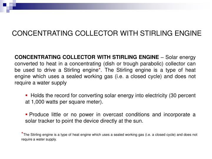 CONCENTRATING COLLECTOR WITH STIRLING ENGINE