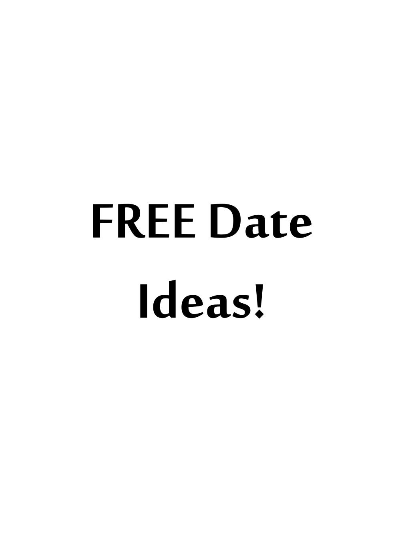 FREE Date Ideas!