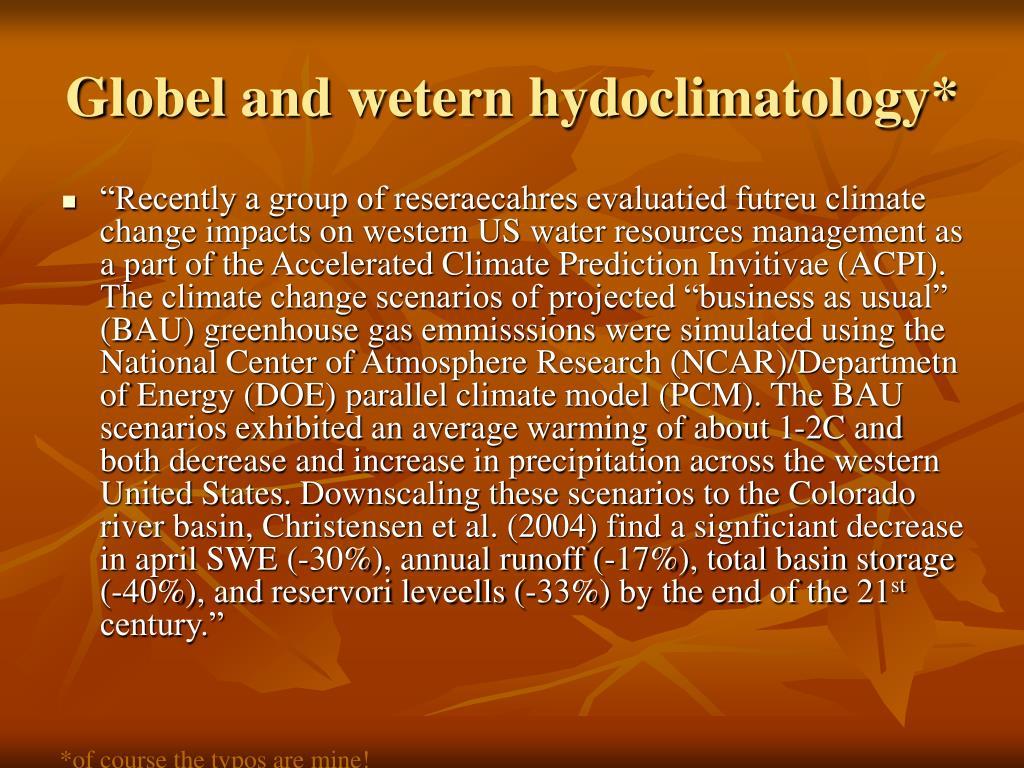 Globel and wetern hydoclimatology*