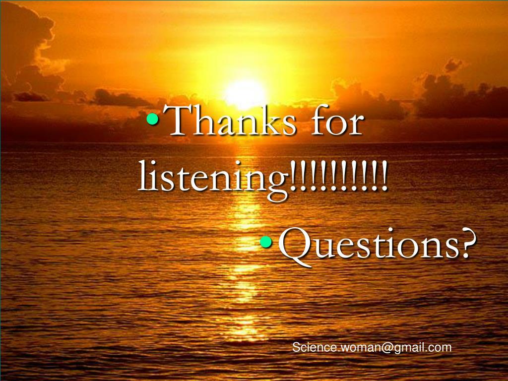 Thanks for listening!!!!!!!!!!