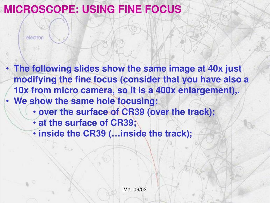 MICROSCOPE: USING FINE FOCUS
