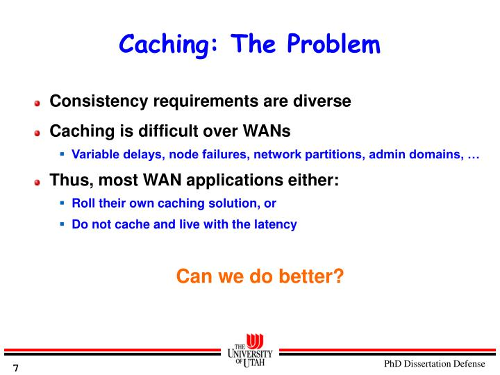 Caching: The Problem