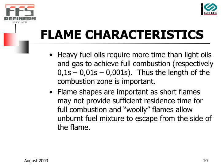 FLAME CHARACTERISTICS