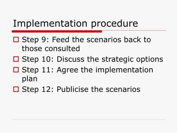 Implementation procedure