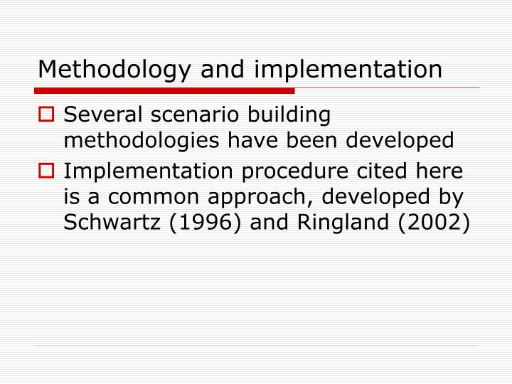 Methodology and implementation