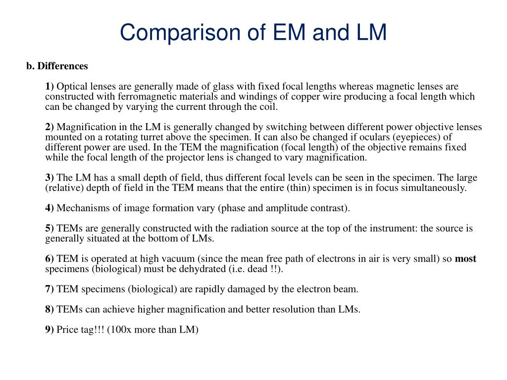 Comparison of EM and LM